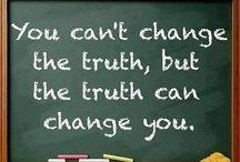 Truth / by Linda Rudman Behind My Red Door