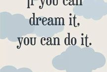 "Walt Disney / ""If you can dream it, you can do it."" ♥"
