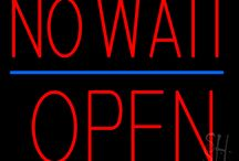No Waiting Open Neon Signs