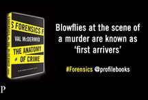 Forensics: The Truth is Stranger Than Fiction / The new book by #crimefiction writer Val McDermid uncovers the grisly truth behind forensic science. One for #CSI lovers!