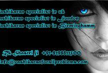 Vashikaran Specialist in London, Birminghamm, Uk / Vashikaran specialist in London, Birminghamm, UK. Vashikaran Expert in UK to Solve all Your Love, Marriage, Family Problems with Powerfull Vashikaran