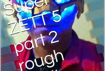 Super ZETT 5 / the New hero of Germany