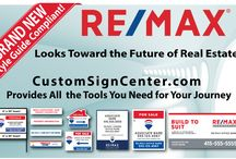 RE/MAX Signs / Purchase all your RE/MAX signs at Custom Sign Center and never worry about compliance! We work with your brand standards department on a continuing basis to ensure your signs meet the guidelines.