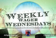 Weekly Wager Wednesdays
