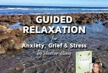 Guided Meditations for Grief / Meditation and yoga can help ease the pain of grief.