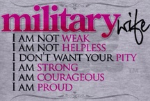 Love our Military!  / by Lori Stephenson