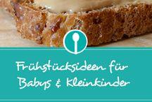 Essen für Babys und Kleinkinder