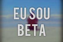Quero ser um beta