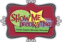 Show Me Everything / Create, Inspire, Educate to Decorate... http://www.blog.showmedecorating.com