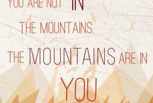 The Mountains Are Calling / Travel inspiration and quotes about visiting the mountains.