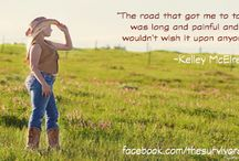 The Survivor Coach Quotes / Personal quotes by The Survivor Coach | Kelley McElreat