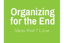 Organizing - For the End