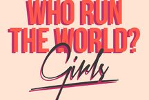 × WHO RUN THE WORLD ? ×