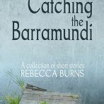 Catching the Barramundi / Title story from debut short story collection