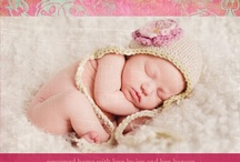 Birth announcements  / by Kelly Frisby