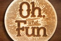 OH FUN! / by Mary
