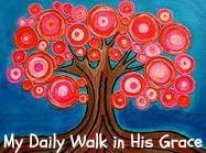 My Daily Walk in His Grace / My blog is where I share my heart and what lessons I am learning on my day to day walk with the Lord and my hope is to encourage and inspire you to walk closer with the Lord