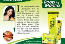 "Roop Mantra Customer Review / Our Customer Review:- Roop Mantra Ayurvedic Fairness Cream ,Capsules & Herbal face Wash  www.roopmantra.com | 24X7 Helpline: 0171-3055111 Now We are on Whatsapp . Save this 8288082770 and send a text ""Hello Roop Mantra""."