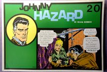 Johnny Hazard / ...was an action-adventure comic strip created by cartoonist Frank Robbins for King Features Syndicate.