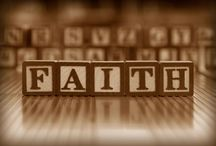 FAITH / by Butch Reno