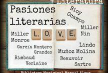Pasiones literarias / Selección de obras de creadores unidos no solamente por la pasión por la escritura. Todas en Biblioteca Pública Municipal Manuel Alvar (Zaragoza).