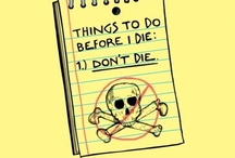 Before I Die... / by Tessa Helmert