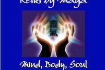 Reiki and The Healing Space / by Maya Giampa