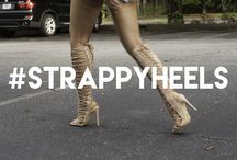 #StrappyHeels / Strappy Heels For Any Look!