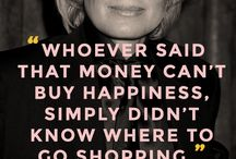 Quotes for Shopaholics / by Discount Bee
