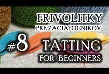 Frivolitky - tatting