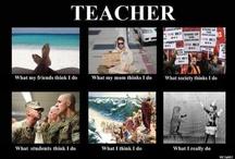 Teacher Love & Humor / by Karla Whisenant