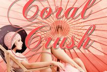 Coral Crush / by Laura Gil