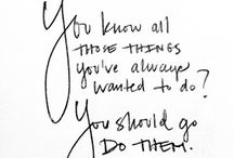 Inspiration/Affirmations / by Shari Solis