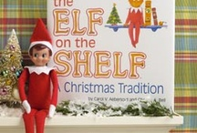 elf on the shelf / by Jessica McIlrath