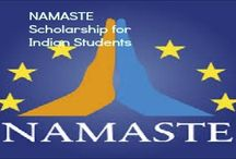 218 NAMASTE Scholarship & Other Top Scholarships / NAMASTE Scholarship for Indian Students in Europe , and applications are submitted till : 10 October 2014. NAMASTE India-EU Mobility Project offers scholarships for Indian students and scientists to spend a mobility period in Europe on a wide variety of academic fields at different levels of study
