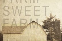 farm life.... / by Sarah Bullock-Knapke