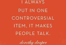 Design Quotes that make me tick!