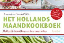 Mijn Hollandse keuken / vers uit Holland