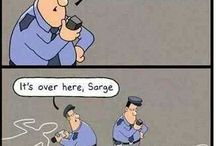 police humor / by Lindsey Raine