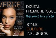 VERGE MAGAZINE / VERGE Lifestyle & Urban Culture Magazine is a stylish, personal and professional magazine publication targeting African American women. Read VERGE Magazine Online and Become Inspired!