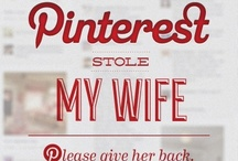 Pinterest addiction / by Barb Wilson