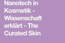 Wissenschaft in Kosmetik / Interessante Themen aus der Welt der Kosmetik