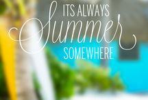 Sand, Sun, & Summer Fun! / My favorite season