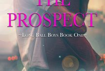 THE PROSPECT (Long Ball Boys Book One)