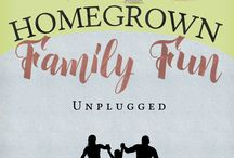 Homegrown Family Fun: Unplugged