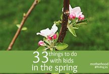 A Spring Adventure & Activities Collection / by Vicki Sipe Probst