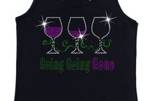 Wine Lovers / Rhinestone Wine Shirts and other Accessories!