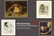 Die Sammlung O.  / Der Kunstbesitz der Stadt Oberhausen  2. Februar bis 21. April 2014
