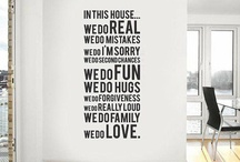 House quotes  / Home deco