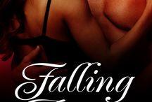Falling Again / Inspiration behind my novel, Falling Again